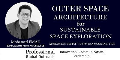 Outer Space Architecture for Sustainable Space Exploration