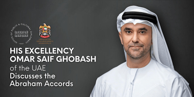His Excellency Omar Saif Ghobash of the UAE Discusses the Abraham Accords
