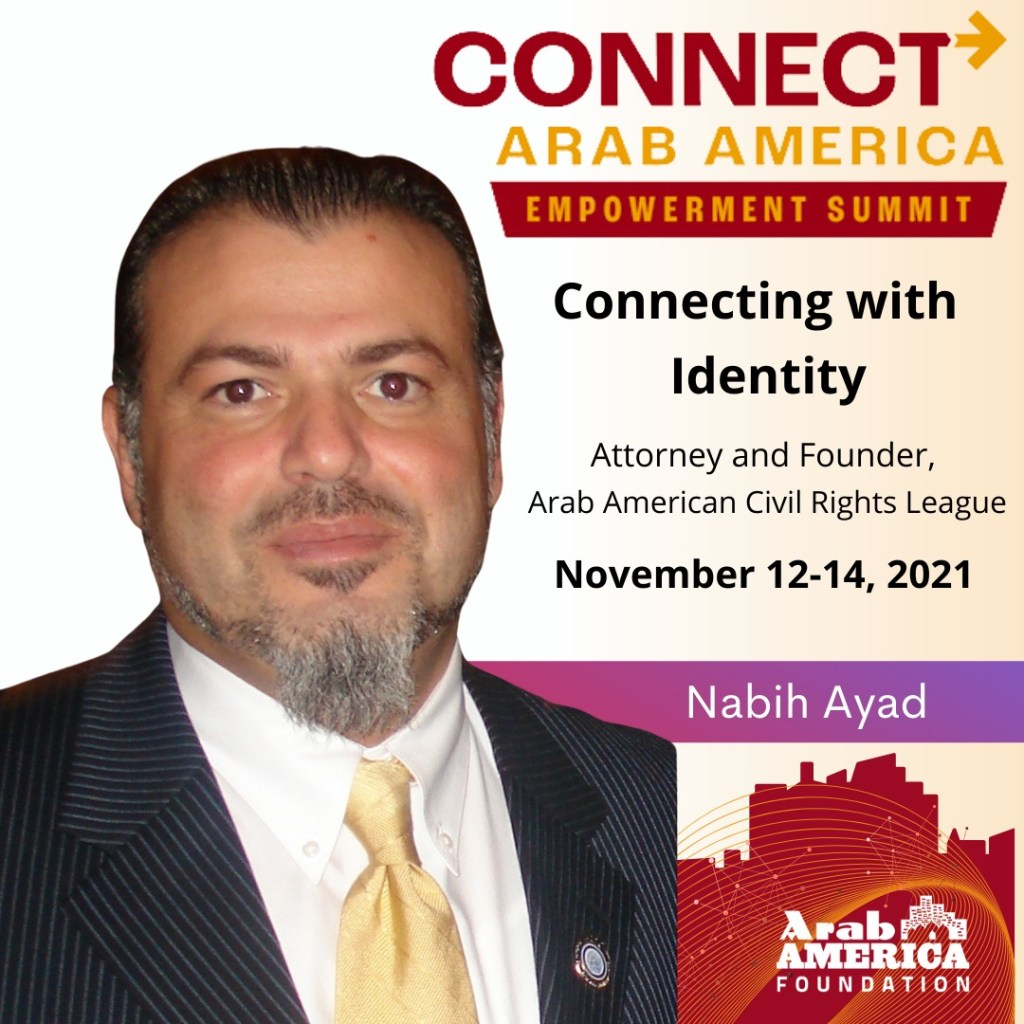 Arab America Foundation Announces its Speakers for the CONNECT Arab America: Empowerment Summit