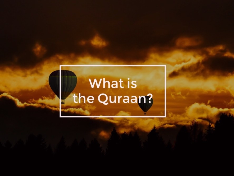 What is the Qur'aan