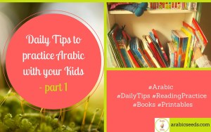 Daily-Tips-to-practice-Arabic-with-your-Kids-part-1-Arabic-Reading-Practice-by-Arabic-Seeds