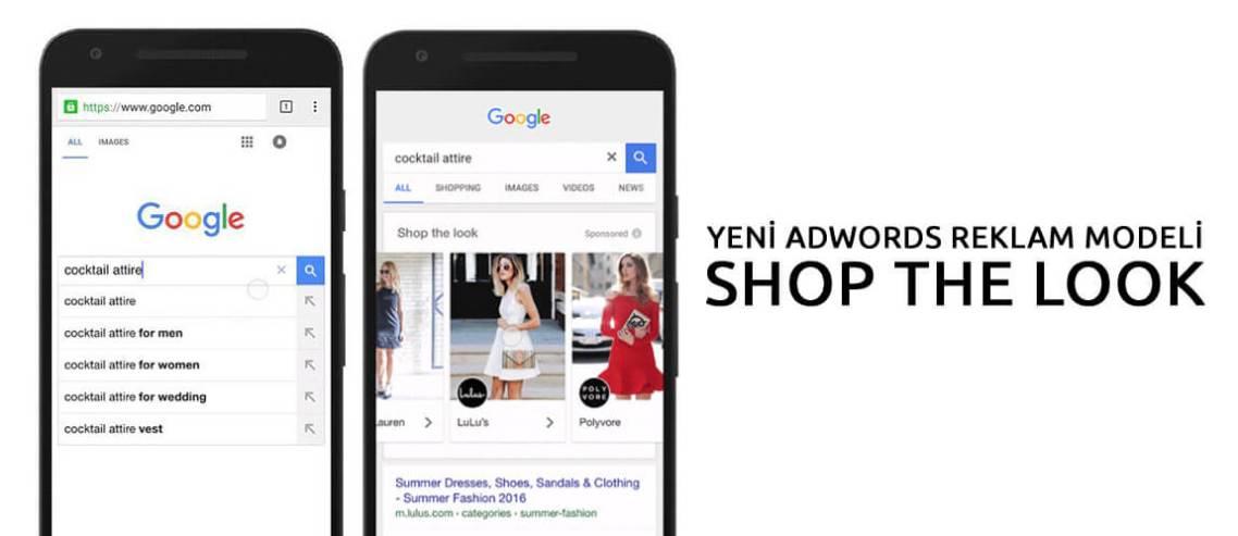 Yeni Adwords Reklam Modeli: Shop The Look