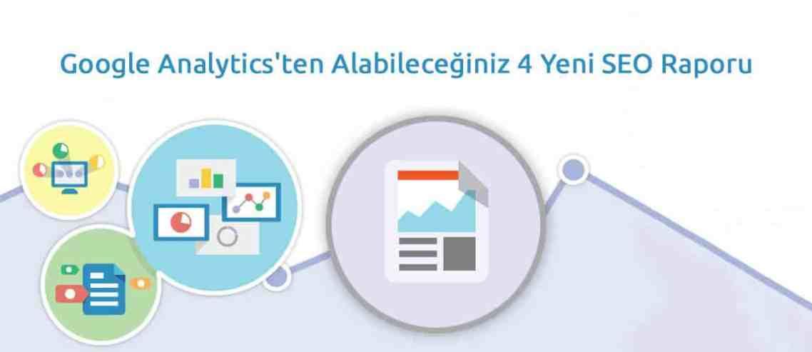 Yeni Google Analytics SEO Raporu