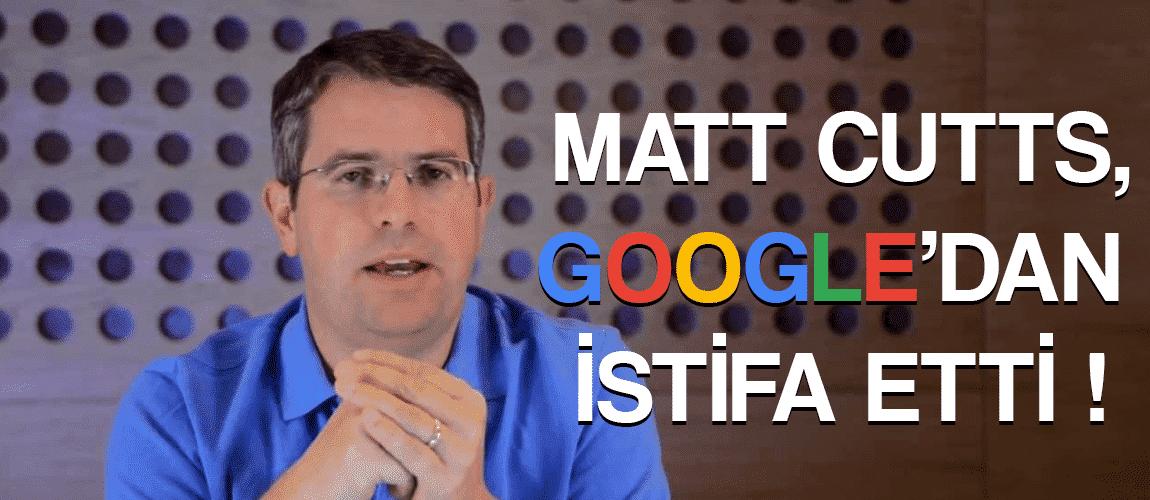 Matt Cutts Google'dan İstifa Etti