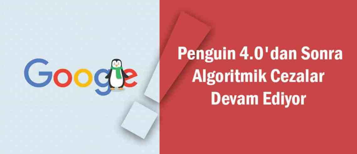 Penguin-4.0'dan-Sonra-Algoritmik-Cezalar-Devam-Ediyor