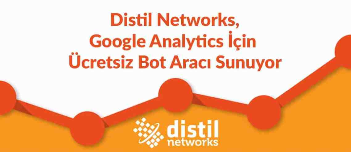 distil-networks-google-analytics-icin-ucretsiz-bot-araci-sunuyor