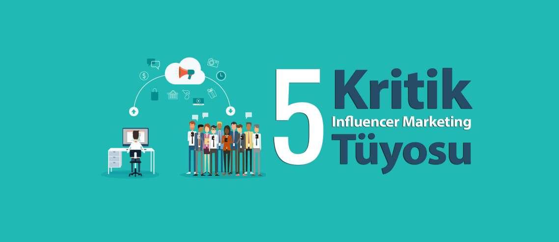Influencer Marketing tüyosu