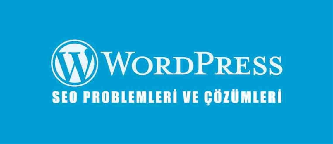 Wordpress SEO Problemleri ve Çözümleri