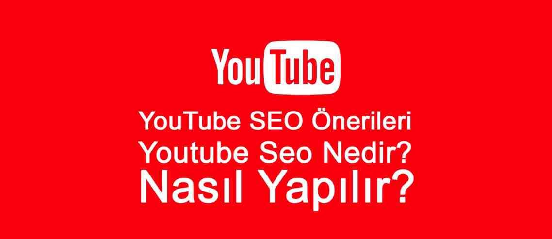 YouTube SEO Önerileri - Youtube Seo Nedir Nasıl Yapılır?