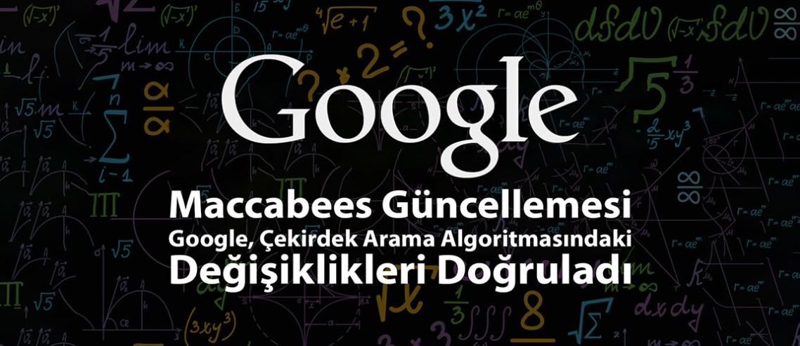 Google Maccabees Güncellemesi Nedir?