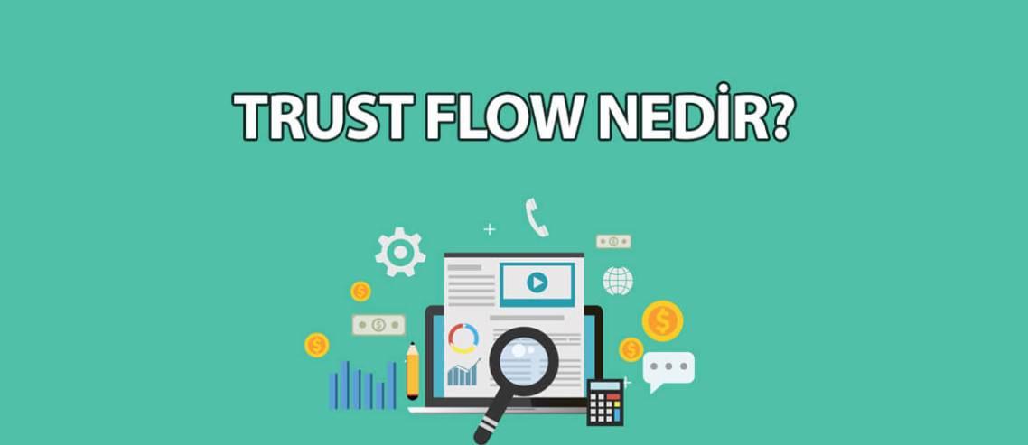 trust-flow-nedir