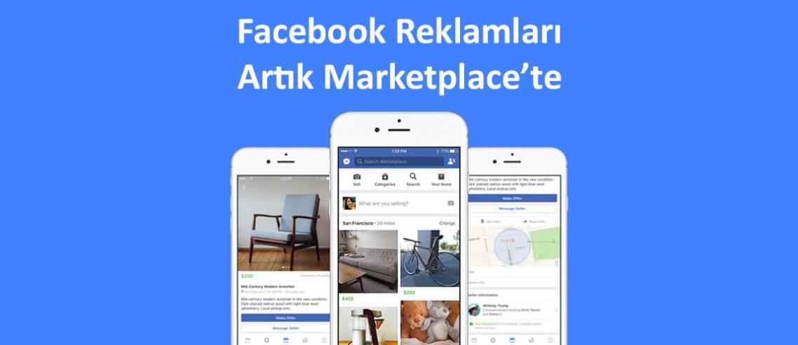 Facebook Reklamları Artık Marketplace'te
