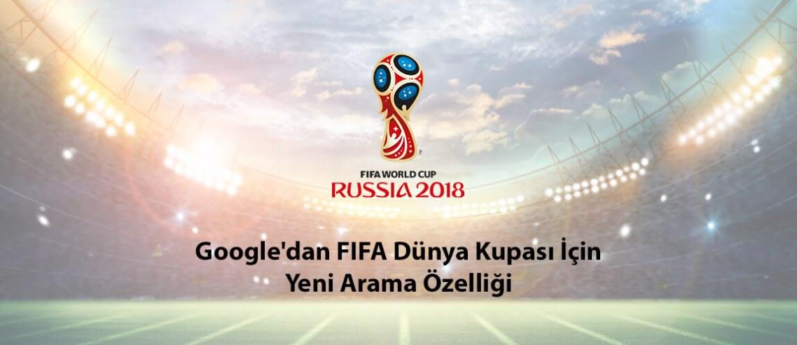 Google'dan FIFA Dünya Kupası İçin Yeni Arama Özelliği