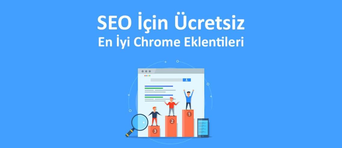SEO İçin Ücretsiz En İyi Chrome Eklentileri