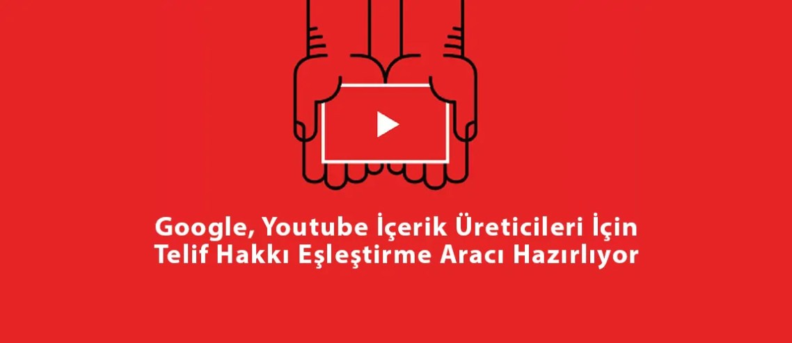 Youtube Telif Hakkı Eşleştirme aracı