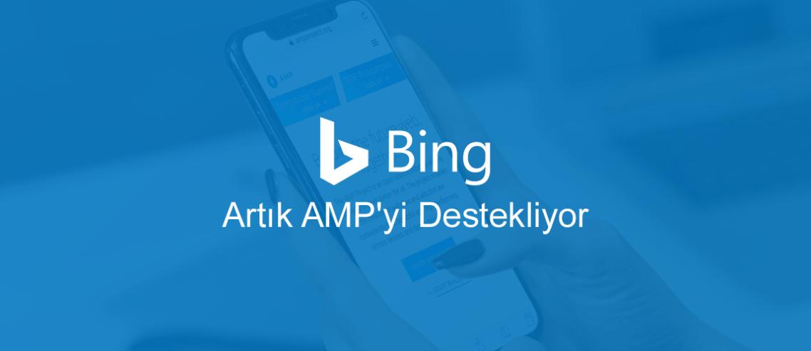 Bing Artık AMP'yi Destekliyor
