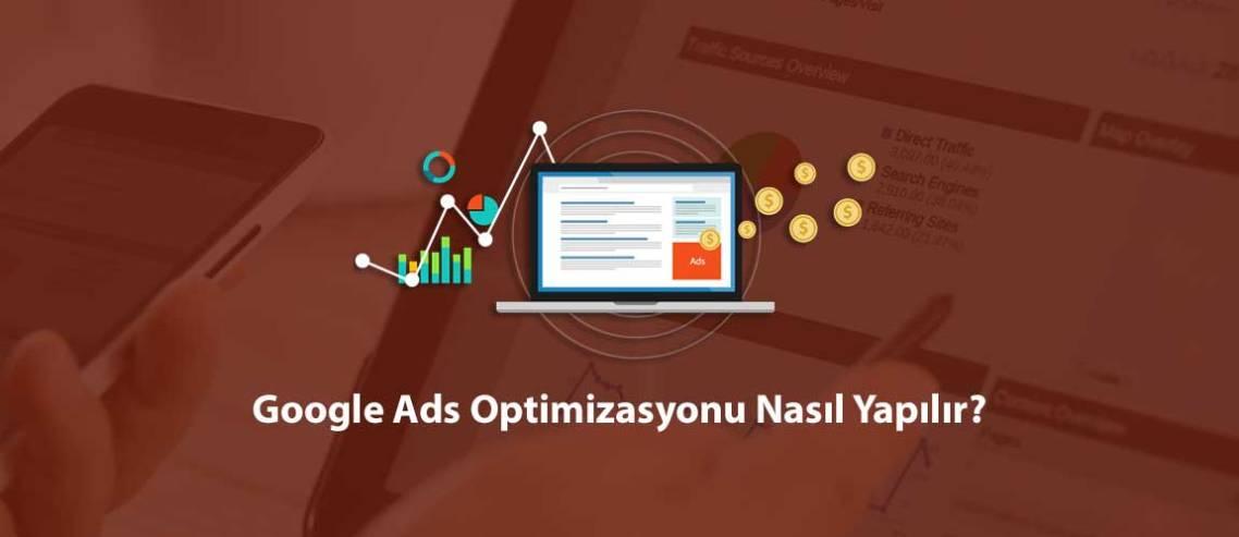 Google Ads Optimizasyonu Nasıl Yapılır?