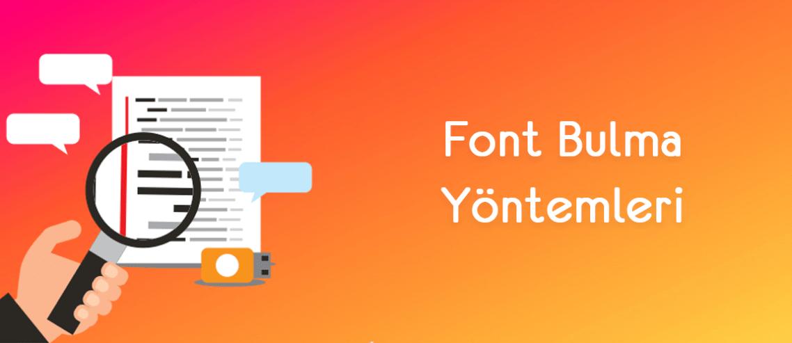 Font Bulma Yöntemleri