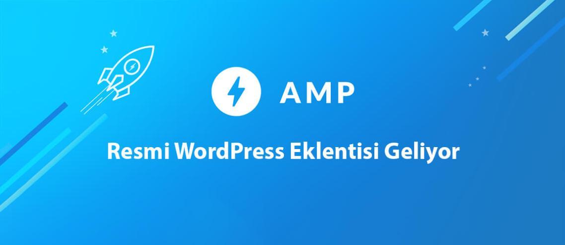 AMP Resmi WordPress Eklentisi Geliyor