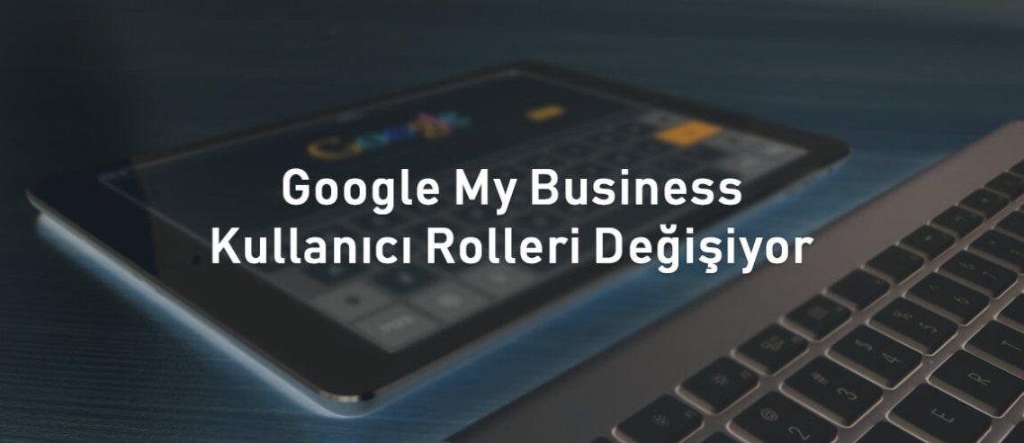 Google My Business kullanıcı rolleri