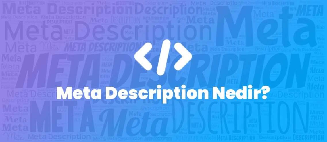 Meta Açıklama Nedir? Meta Description Nedir?