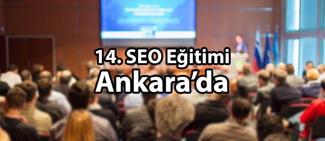 14. SEO Eğitimi Ankara'da!