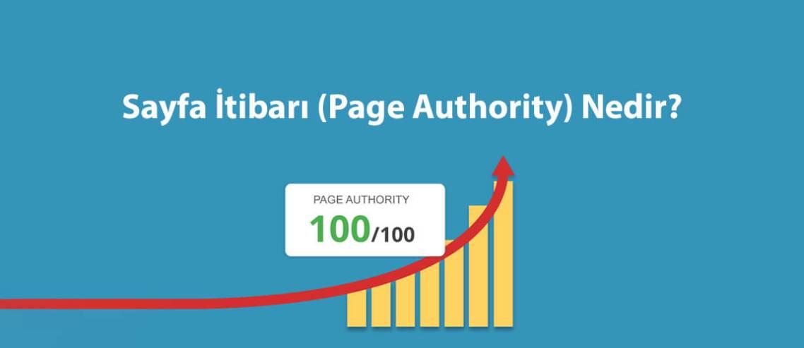 Sayfa İtibarı (Page Authority) Nedir?