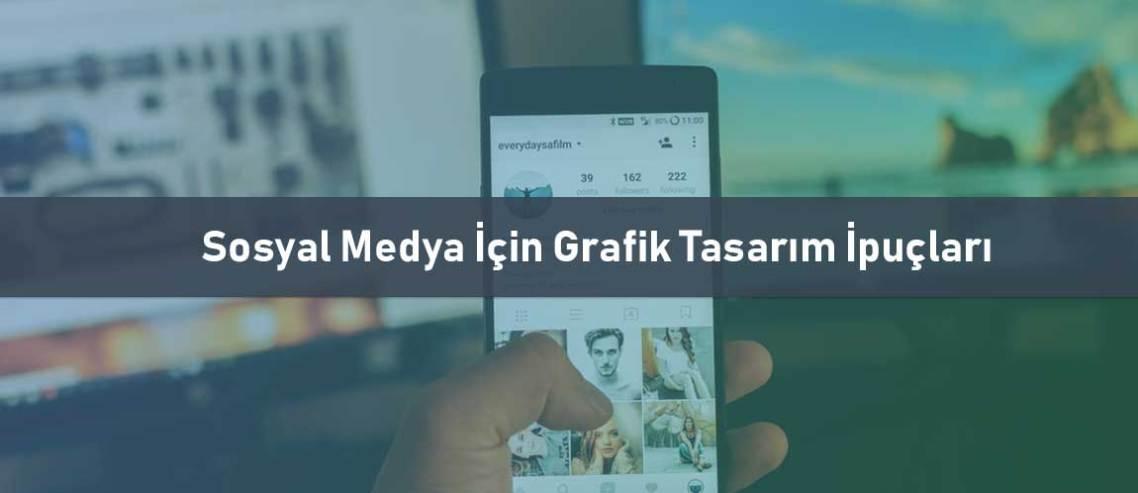 Sosyal Medya İçin Grafik Tasarım İpuçları