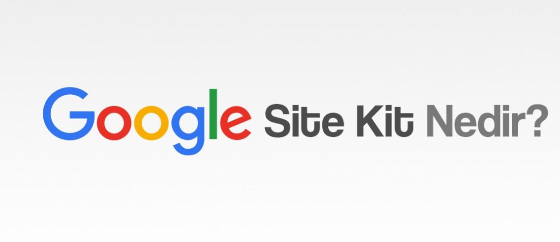 Google site kit nedir?