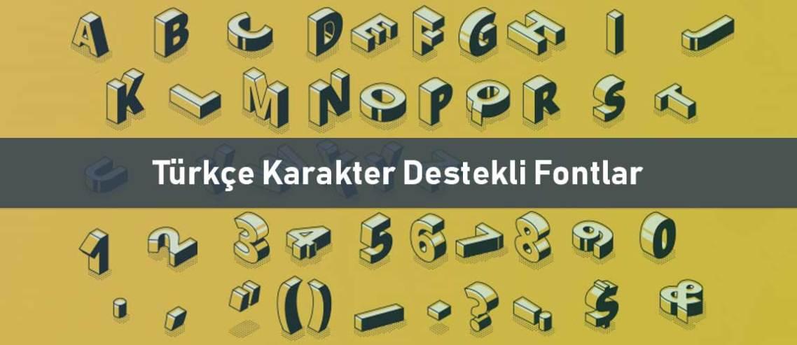 Türkçe Karakter Destekli Fontlar