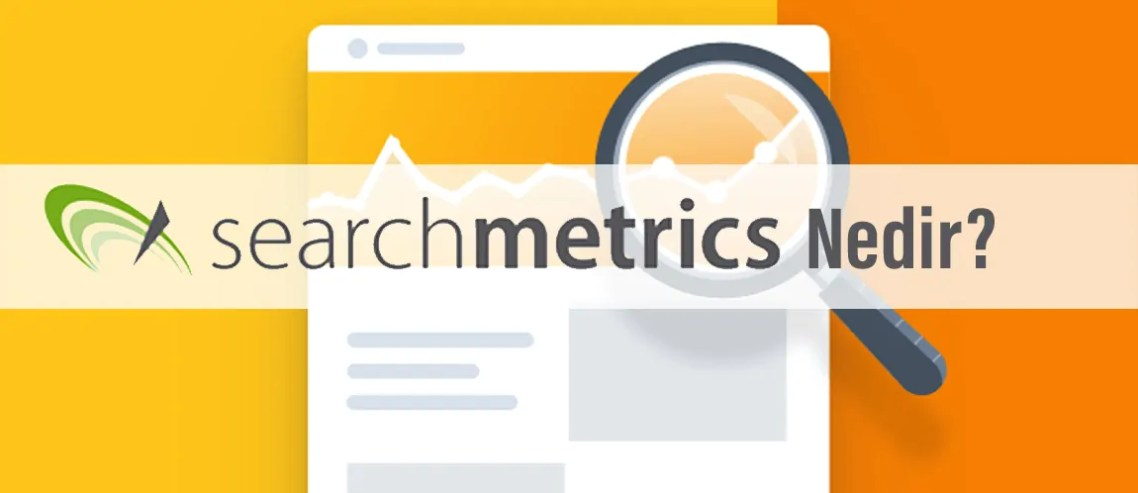 Search Metrics Nedir?