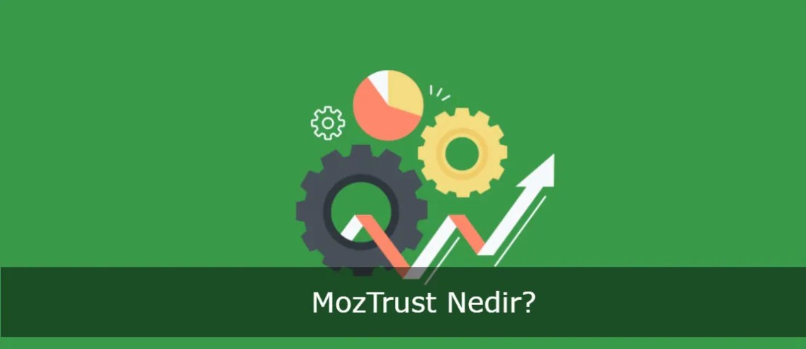 MozTrust Nedir?