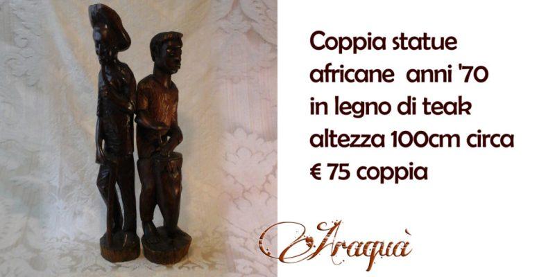 Coppia statue africane anni '70 in legno di teak altezza 100cm circa - € 75 coppia