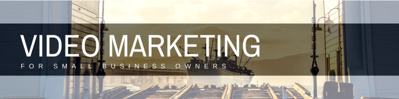 marketing with video as a small business