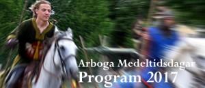 Arboga Medeltidsdagar Program