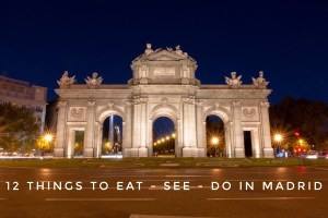 12 Things to do in Madrid | Your Guide to the Big City