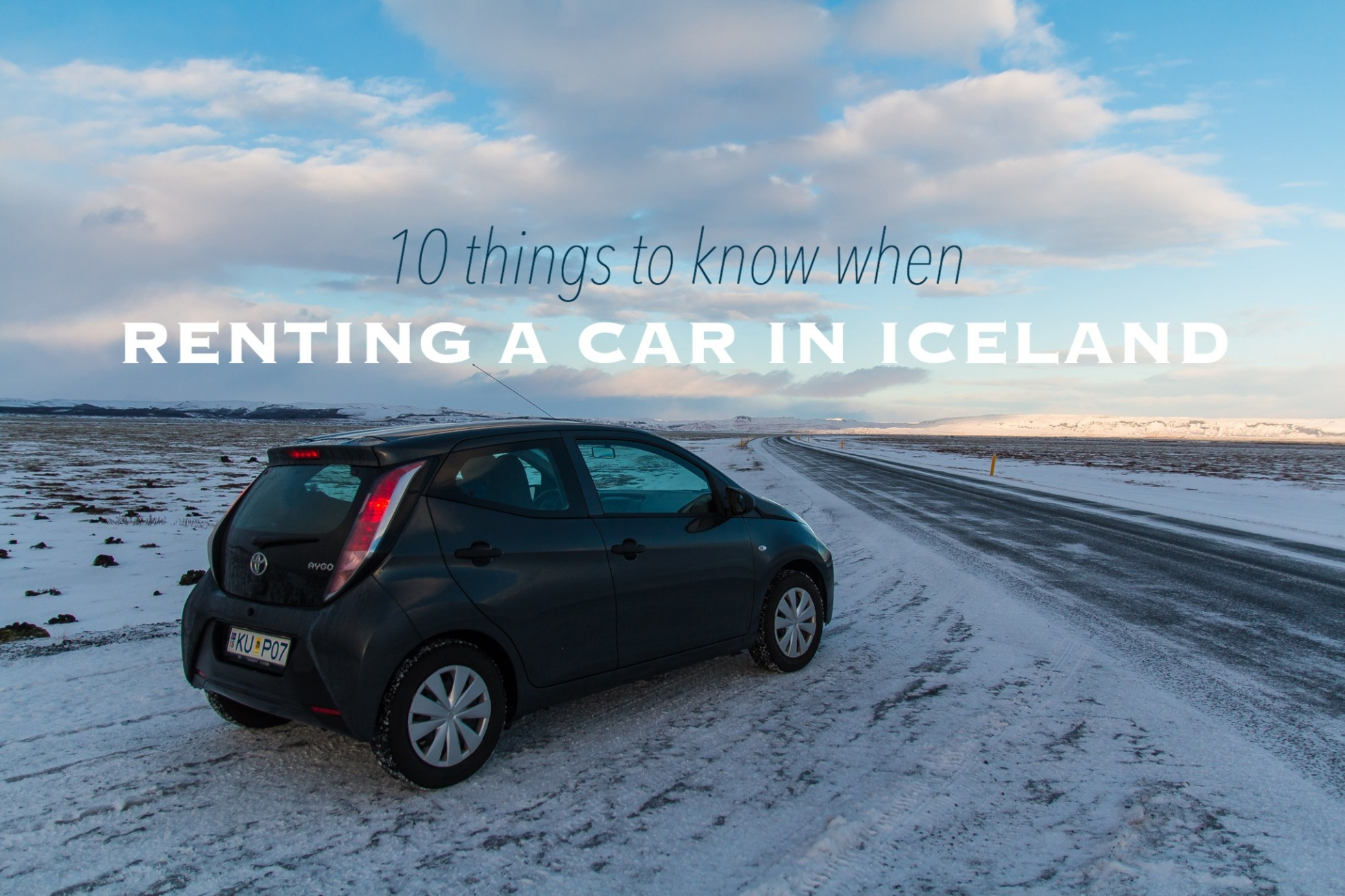 Renting A Car In Iceland Read These 10 Practical Tips