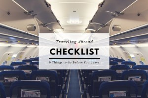 What You Need to do Before Traveling Abroad