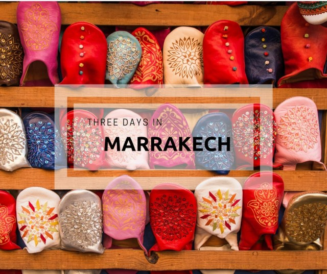 Marrakech, three days in Marrakech, leather shoes, arboursabroad