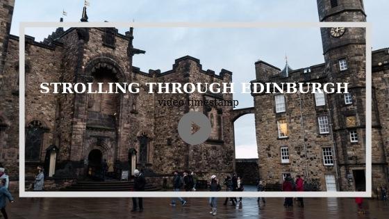 Video guide to Edinburgh, Edinburgh Castle, arboursabroad, Scotland vlog