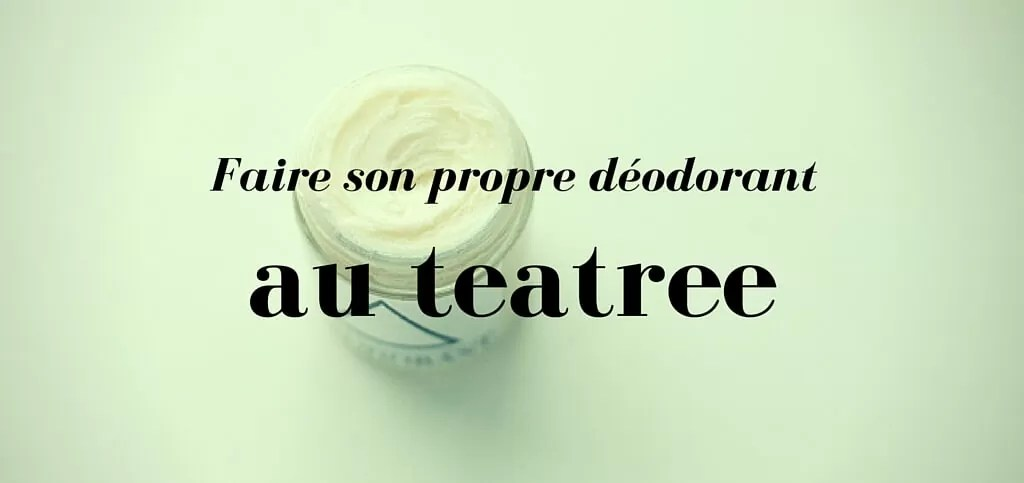 déodorant au tea-tree