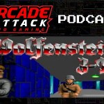 Arcade Attack Podcast – March (1 of 4) 2018