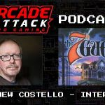 Arcade Attack Podcast – April (3 of 5) 2018