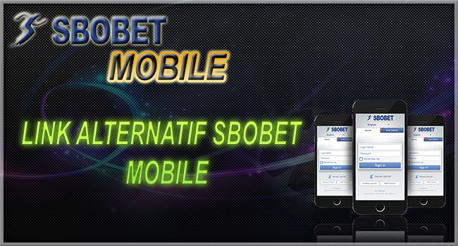 link alternatif sbobet mobile site - Link Alternatif Sbobet