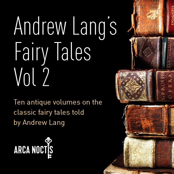 Andrew Lang's Fairy Tales Vol 2