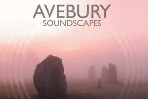 Avebury-Soundscapes