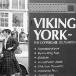 Coppergate memories: remembering York's revolutionary Viking dig