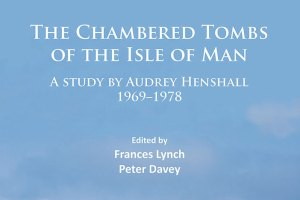Chambered-Tombs-of-the-Isle-of-Man
