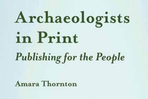 Archaeologists-in-Print