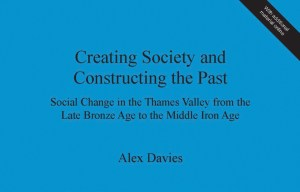 Creating-Society-and-Constructing-the-Past